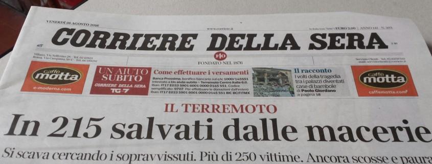 Avisen Corriere della Sera valgte på andendagen efter jordskælvet den 24. august at sætte en god nyhed på forsiden. Indtil da var 215 reddet ud i live fra ruinerne i og omkring Amatrice i det centrale Italien.