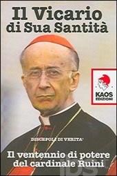 Camillo Ruini (1931) . Her på forsiden af en kritisk bog fra 2005, der beskriver, hvordan kardinalen har siddet i en central magtposition i den katolkse kirke i tyve år.